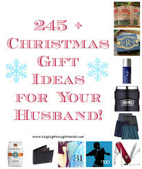 245 gift ideas for your husband