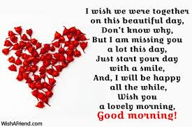 Good Morning Message For Girlfriend I Wish We Were Together On Fascinating Good Morning Love Messages For Boyfriend On Valentine Day