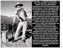 image result for edward abbey quotes inspiration  image result for edward abbey quotes inspiration wisdom