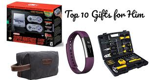 top 10 gift ideas for him 2017 top 10 gift ideas for her 2017