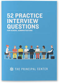 Assistant Principal Interview Questions And Answers 52 Practice Interview Questions The Principal Center
