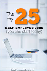 the top best self employed jobs that pay well you can start today best self employed job ideas