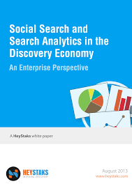 whitepaper social search and search analytics in the discovery whitepaper social search and search analytics in the discovery economy an enterprise perspective