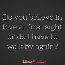 write about something that s important do you believe in love at do you believe in love at first sight just because you fall in love at first sight anyone that tells you they believe in love at first sight is