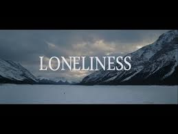 video essay loneliness video essay loneliness