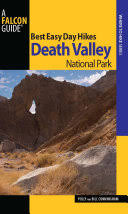 Best Easy Day Hikes Death Valley National Park - Bill Cunningham, Polly  Cunningham - Google Books