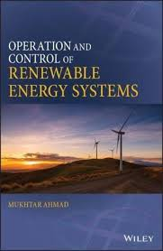 <b>Operation and</b> Control of Renewable Energy Systems von <b>Mukhtar</b> ...