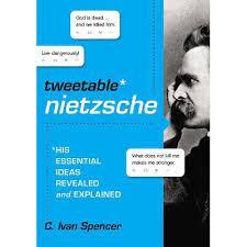 Tweetable Nietzsche - By C Ivan Spencer (Paperback) : Target