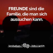 Freunde Sind Die Familie Die Man Sich Aussuchen Kann Schöne