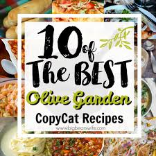 10 of the best olive garden copy cat recipes