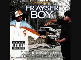 Frayer Boy Frayser Boy Me Being Me