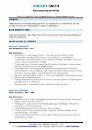Provides supervision for a group of underwriters who review, analyze, and inspect insurance risk. Insurance Underwriter Resume Samples Qwikresume
