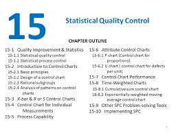 Quality Control Charts 15 Statistical Quality Control Chapter Outline Ppt Video Online