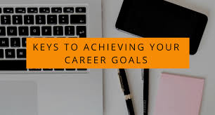 What Are Your Personal And Career Goals Keys To Achieving Your Career Goals In 2016 Virginia