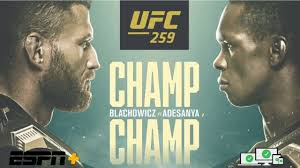 Who fights in what division, time, tv coverage. Ufc 259 Adesanya Vs Blachowicz Live Stream Start Time How To Watch