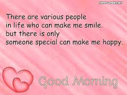 Good Morning Quotes For Someone Special Best Of Good Morning Wishes For Someone Special Happy Wishes