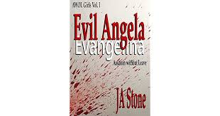 Evil Angela: Assassin without Leave (AWOL Girls #1) by J.A. Stone