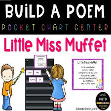 Little Miss Chart Build A Poem Little Miss Muffet Pocket Chart Center Tpt