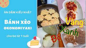 Món ngon đủ chất BÁNH XÈO KIỂU NHẬT  Ăn dặm kiểu Nhật gđ 12~18 tháng お好み焼き  離乳食完了期 - YouTube
