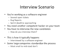 Scenario Interview Interviewing Interview Scenario Youre Working As A Software