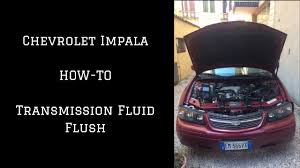 How To Do a Transmission Fluid Flush On a Chevrolet Impala - YouTube