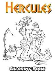More than 5.000 printable coloring sheets. Hercules Coloring Book Coloring Book For Kids And Adults Activity Book With Fun Easy And Relaxing Coloring Pages By Alexa Ivazewa Paperback Barnes Noble