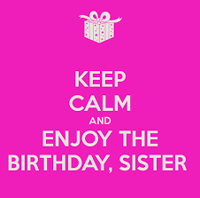 Quotes For Sister Birthday Unique Birthday Memes For Sister Funny Images With Quotes And Wishes