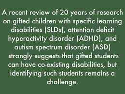 a recent review of 20 years of research on gifted children with specific learning diities slds attention deficit hyperactivity disorder adhd