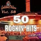 50 Rockin' Hits, Vol. 58