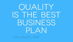 Business Quote Beauteous Quality Is The Best Business Plan DCSMAT