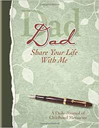 Dad Share Your Life With Me Heirloom Edition Kathleen