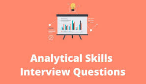 what are analytical skills analytical skills interview questions talentlyft