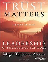 <b>Trust Matters</b>: Leadership for Successful Schools by <b>Megan</b> ...