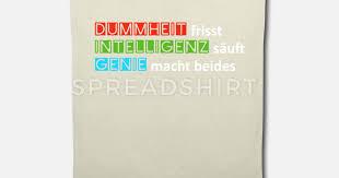 Dummheit Intelligenz Genie Lustige Sprüche Stoffbeutel Spreadshirt