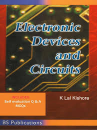 Electronic Circuit Analysis And Design 2nd Edition Pdf Electronic Devices And Circuits By K Lal Kishore