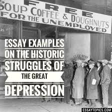 the great depression essay topics titles examples in 100% papers on the great depression essay sample topics paragraph introduction help research more class 1 12 high school college