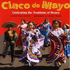 Cinco de Mayo: Celebrating the ...