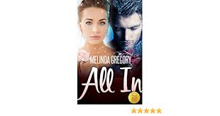 All In: Gregory, Melinda: 9781937844400: Amazon.com: Books
