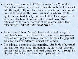 the death of ivan ilyich ppt  32 the climactic moment of the death of ivan ilych
