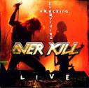 Wrecking Everything: Live