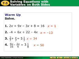 solving equations with variables on both sides 7 3 warm up solve