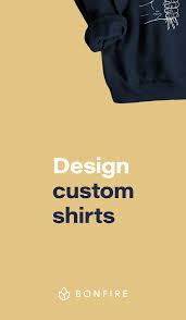 What T Shirt Designs Sell Design Custom T Shirts On Bonfire Com Create Your Own