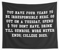 Quote Tapestry 95 Best College Quote College Ends Wall Tapestries By Aahhbianca Redbubble