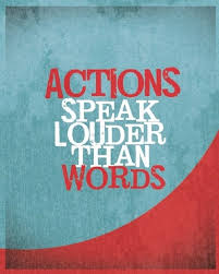actions speak louder than words assalamu alaykum blog actions speak louder than words