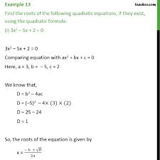 example 13 find roots using quadratic formula i 3x2 solving by quadratic