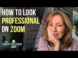 how to look professional on zoom you