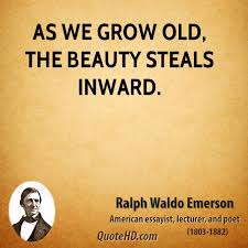 Old Beauty Quotes Best Of Ralph Waldo Emerson Beauty Quotes QuoteHD