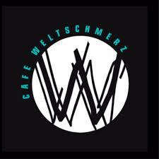 Café Weltschmerz