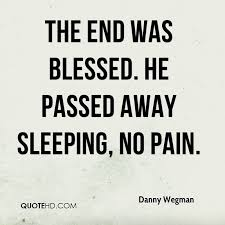 Danny Wegman Quotes QuoteHD Unique Passed Away Quotes