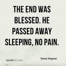 Danny Wegman Quotes QuoteHD Unique Passed Away Quotes